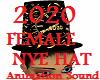 2020 NYE Fm Hat w/ Sound