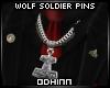 ᛟ Wolf Soldier S. Pins