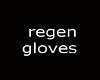 regen gloves