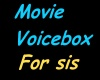 movie voicebox for sis