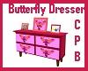 Butterfly Room Dresser