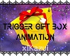 Trigger Gift Animation