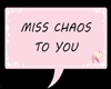 miss chaos head sign