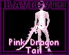 [R] Pink Dragon Tail