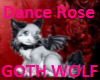 Goth Wolf Dance Rose