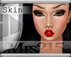$TM$ Valentina Skin