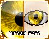 !T Mitsuki eyes