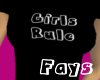 (F)Girls Rule T-Shirt