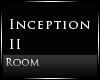 [Nic]Inception Room II