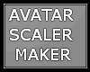 Avatar Scaler Maker