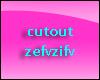 cutout zefvzifv