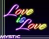 Love is Love Neon