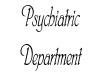 Psychiatric Sign