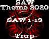SAW Theme 2020 -Trap-