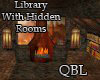 Library w/ Hidden Rooms