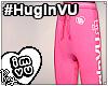 #HugInVU Joggers - Pink