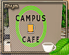 Campus Cafe Sign