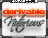 Derivable Notorious Club