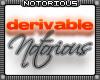 Derivable Notorious Club