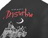 disturb..