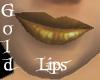 Gold Lips