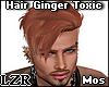 Hair Ginger Toxic Mos