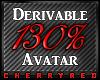 130% Avatar Derive