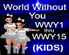 (KIDS) World Without You