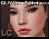 LC Quyen v2 Head No Lash