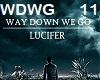 LUCIFER-Way down we go