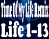Time Of My Life Remix