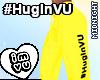 #HugInVU Pants Yellow V2