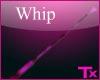 [TX] Pink Whip