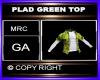 PLAD GREEN TOP