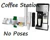 Coffee Station-No Poses