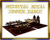Medieval Royal Dinner