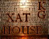 KG*XAT/HOUSE