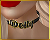 C| Dolly Choker.