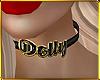 C| Dolly Choker.