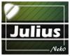 *NK* Julius (Sign)