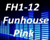 B.F Funhouse P!nk