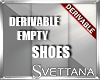 [Sx]Drv Empty Shoes |M