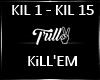 Kill'Em @|K|