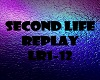 Second Life Replay
