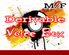 Derivable Voice Box