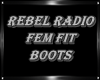 ReBeL RADIO Fem Boots
