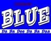 BLUE DA BA BEE