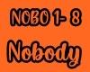Nobody (NOBO 1 - 8)