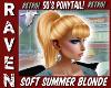 50s SOFT SUMMER BLONDE!