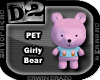 [D2] Girly Bear